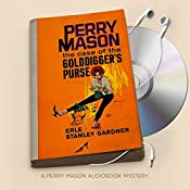 The Case of the Golddigger's Purse: Perry Mason Series, Book 26 | Erle Stanley Gardner