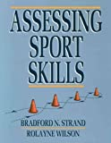 img - for Assessing Sport Skills by Bradford N. Strand (1993-09-03) book / textbook / text book