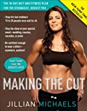 51ysd9sN%2B%2BL. SL160  Making the Cut: The 30 Day Diet and Fitness Plan for the Strongest, Sexiest You Reviews
