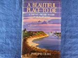 A Beautiful Place to Die (A Martha's Vineyard Mystery, Introducing Jeff Jackson) (0684191229) by Craig, Philip R.