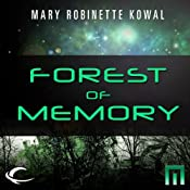 Forest of Memory: A METAtropolis Story | [Mary Robinette Kowal]