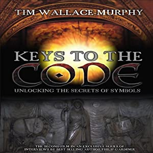 Keys to the Code: Unlocking the Secrets of Symbols | [Tim Wallace-Murphy]