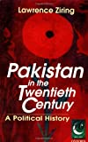 img - for Pakistan in the Twentieth Century: A Political History (Jubilee Series) book / textbook / text book
