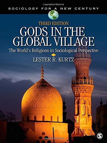 Gods in the Global Village: The World's Religions in...
