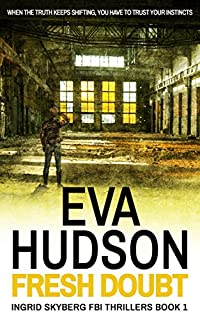 (FREE on 9/27) Fresh Doubt by Eva Hudson - http://eBooksHabit.com