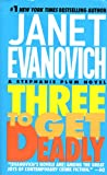 Three to Get Deadly (1417664398) by Evanovich, Janet