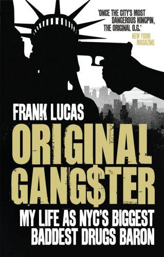 Original Gangster: My Life as NYC's Biggest Baddest Drugs Baron