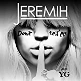 Don't Tell 'Em [feat. YG] [Clean]