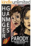 Hunger Games: Parody - The Starvation Games Starring Jennifer Lawrence! (comic books, parody books, hunger games, dystopian, jennifer lawrence Book 1)