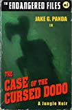 The Case of the Cursed Dodo (The Endangered Files Book 1)