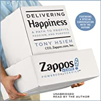 Delivering Happiness: A Path to Profits, Passion, and Purpose (       UNABRIDGED) by Tony Hsieh Narrated by Tony Hsieh