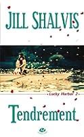 Lucky Harbor, T2 : Tendrement
