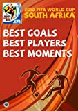 2010 FIFA World Cup South Africa - Best Goals, Best Players, Best Moments and More