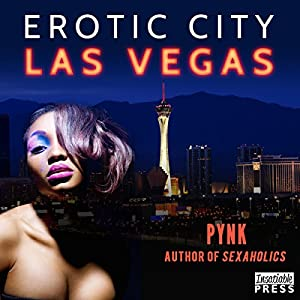 Erotic City: Las Vegas | [PYNK]