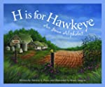 H is for Hawkeye: An Iowa Alphabet (D...