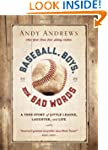 Baseball Boys and Bad Words HB