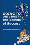 img - for Going to University: the Secrets of Success by Kevin Bucknall (2009-03-19) book / textbook / text book