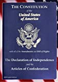 The Constitution of the United States of America; The Declaration of Independence and Articles of Confederation