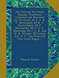 The German Novelists: Popular Traditions Collected and Narrated by [1] Otmar [I....