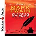Christian Science Audiobook by Mark Twain Narrated by Robin Field