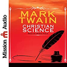 Christian Science (       UNABRIDGED) by Mark Twain Narrated by Robin Field