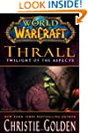 Thrall: Twilight of the Aspects (Worl...