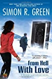 From Hell with Love (Secret Histories (Roc))