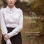 The Magdalen Girls | V. S. Alexander