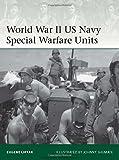 World War II US Navy Special Warfare Units
