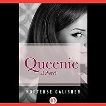 Queenie: A Novel (       UNABRIDGED) by Hortense Calisher Narrated by Elizabeth Evans