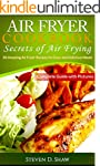 Air Fryer Cookbook - Secrets of Air F...