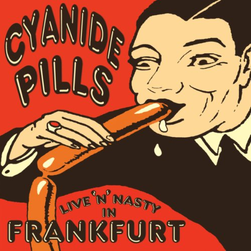 Cyanide Pills-Live n Nasty In Frankfurt-WEB-2014-LEV Download