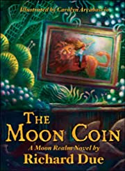 The Moon Coin (The Moon Realm Series, Book One)
