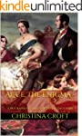 Alice, The Enigma - A Biography of Qu...