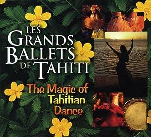 The magic of Tahitian Dance