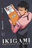 Ikigami, Tome 6 :