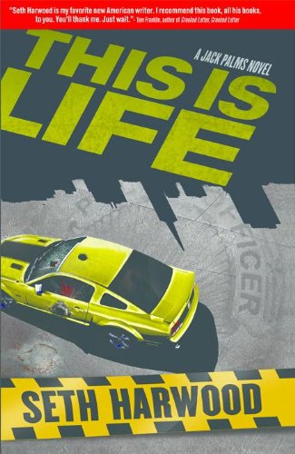 This Is Life - a Jack Palms Novel (Jack Palms Crime)