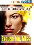 Excuse Me, Miss (EMM Book 1)