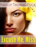 img - for Excuse Me, Miss (EMM Series #1) book / textbook / text book