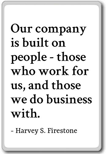our-company-is-built-on-people-those-harvey-s-firestone-fridge-magnet-white