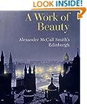 A Work of Beauty: Alexander McCall Sm...