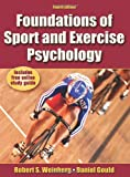 Foundations of Sport and Exercise Psychology (0736064672) by Weinberg, Robert