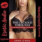 The Cuckold Three-Way: Gloria's Very Rough FFM Ménage à Trois with the MILF | Emma O'Neil
