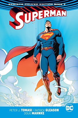 Superman: The Rebirth Deluxe Edition Book 2 [Tomasi, Peter J. - Gleason, Patrick] (Tapa Dura)