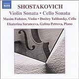 ショスタコーヴィチ:チェロ・ソナタ/ヴァイオリン・ソナタ