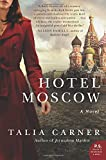 Hotel Moscow: A Novel