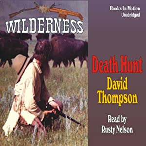 Death Hunt: Wilderness Series #8 | [David Thompson]