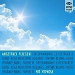 Angstfrei fliegen mit Hypnose | Katja Schütz