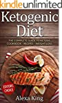 Ketogenic Diet: The Complete Guide To...