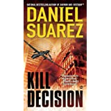 Kill Decisionby Daniel Suarez